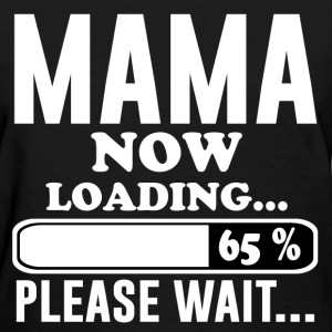 MAMA NOW 2.png T-Shirts - Women's T-Shirt