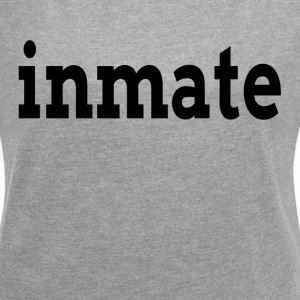 INMATE T-Shirts - Women´s Rolled Sleeve Boxy T-Shirt