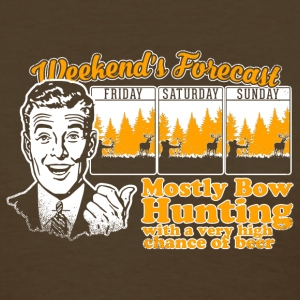 Bowhunting - Weekend's Forecast T-Shirts - Women's T-Shirt