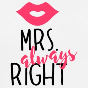 Mrs. always Right - Men's Premium T-Shirt