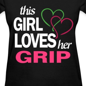 This girl love her GRIP T-Shirts - Women's T-Shirt