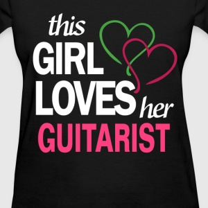 This girl love her GUITARIST T-Shirts - Women's T-Shirt