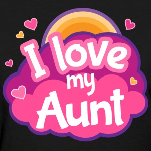 Aunt Gift I Love My Aunt T-Shirts - Women's T-Shirt