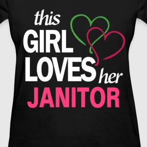 This girl love her JANITOR T-Shirts - Women's T-Shirt