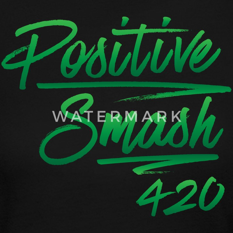 Positive Smash 420 Long Sleeve Shirts - Women's Long Sleeve Jersey T-Shirt