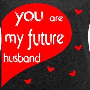 future husband T-Shirts - Women´s Rolled Sleeve Boxy T-Shirt