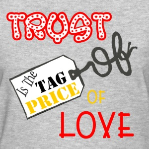 trust price tag T-Shirts - Women's T-Shirt