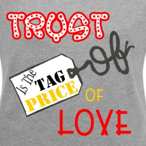 trust price tag T-Shirts - Women´s Rolled Sleeve Boxy T-Shirt