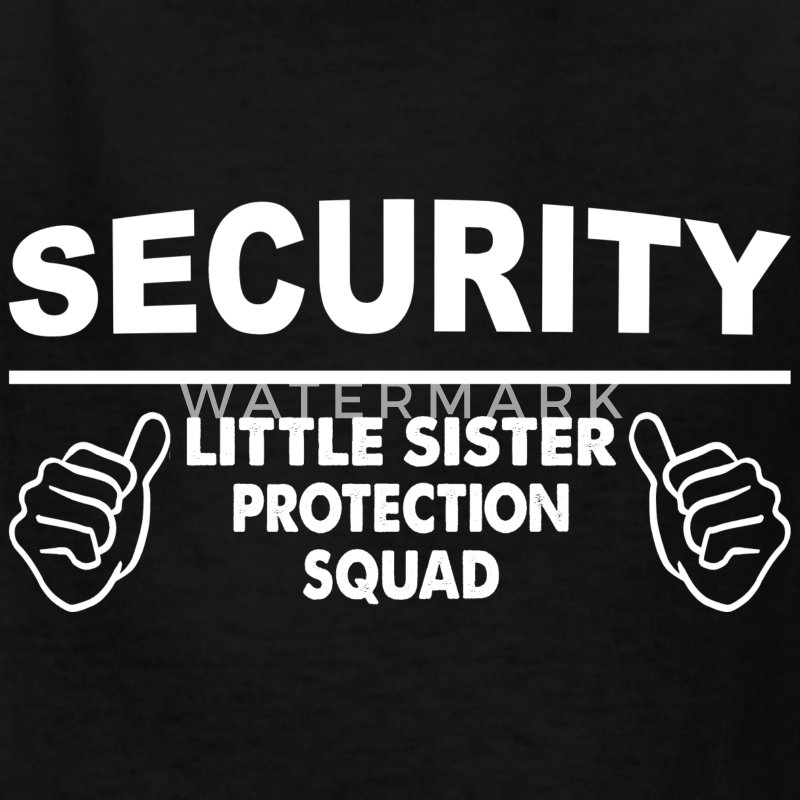 Family - Little Sister Security Squad Kids' Shirts - Kids' T-Shirt