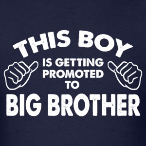 Family-This Boy Is Getting Promoted To Big Brother T-Shirts - Men's T-Shirt