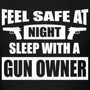 Feel Safe At Night - Sleep With A Gun Owner T-Shirts - Men's T-Shirt
