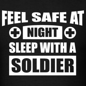 Feel Safe At Night - Sleep With A Soldier T-Shirts - Men's T-Shirt