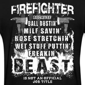 Firefighter - Firefighting Beast T-Shirts - Women's T-Shirt
