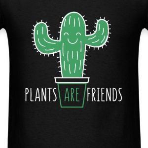 Plants are friends - Men's T-Shirt