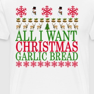 all_i_want_for_christmas_is_garlic_bread - Men's Premium T-Shirt