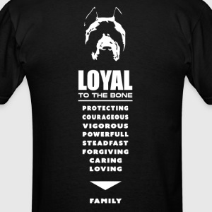 Pit Bull - Pitbull, Loyal To the Bone T-Shirts - Men's T-Shirt