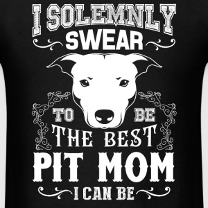 Pit Bull - I Solemnly Swear Pit Mom T-Shirts - Men's T-Shirt