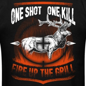 Hunting - One Shot One Kill, Fire Up the Grill T-Shirts - Men's T-Shirt