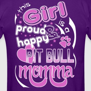 Pit Bull - This Girl Is A Proud And Happy Pit Bull T-Shirts - Men's T-Shirt