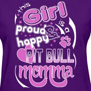 Pit Bull - This Girl Is A Proud And Happy Pit Bull T-Shirts - Women's T-Shirt