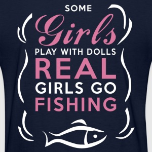 Fishing - Real Girls Go Fishing T-Shirts - Women's T-Shirt