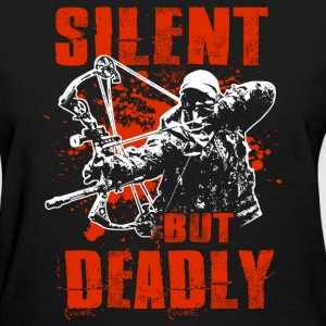 Bowhunting - Silent But Deadly T-Shirts - Women's T-Shirt