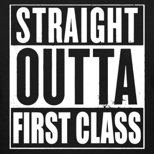 Straight Outta First Class T-Shirts - Women's T-Shirt
