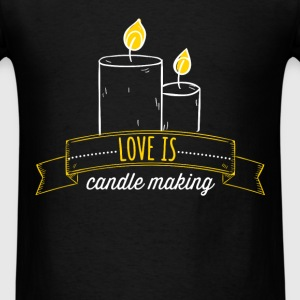 love is candle making - Men's T-Shirt