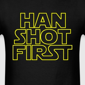 Han Shot First T-Shirts - Men's T-Shirt