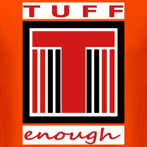 TUFF  T-Shirts - Men's T-Shirt