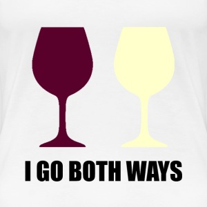 I Go Both Ways Wine - Women's Premium T-Shirt