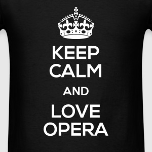 Keep Calm and love opera - Men's T-Shirt