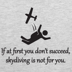 Skydiving Is Not For You Sportswear - Men's Premium Tank