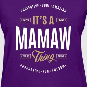 Mamaw T-shirts Gifts - Women's T-Shirt