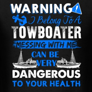 Belong To A Towboater Shirt - Men's T-Shirt