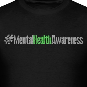 #MentalHealthAwareness - Men's T-Shirt