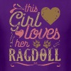 This Girl Loves Her Ragdoll Cat T-Shirts - Men's T-Shirt