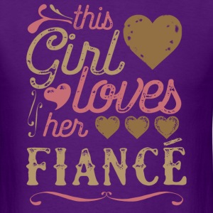 This Girl Loves Her Fiance (Engagement) T-Shirts - Men's T-Shirt