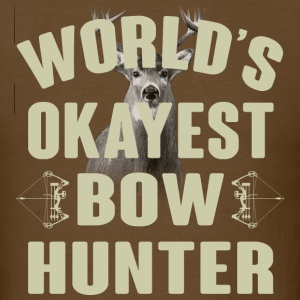 World's Okayest Bowhunter T-Shirts - Men's T-Shirt