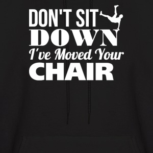 Don't Sit Down - Men's Hoodie