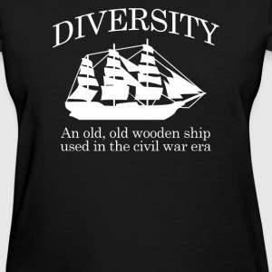 Diversity - An Old Old Wo - Women's T-Shirt