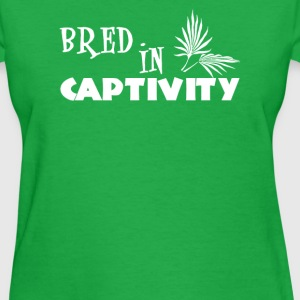 Bred In Captivity - Women's T-Shirt