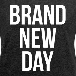 BRAND NEW DAY T-Shirts - Women´s Rolled Sleeve Boxy T-Shirt