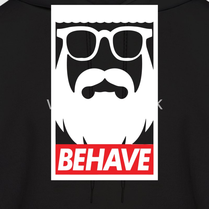 Behave - Men's Hoodie