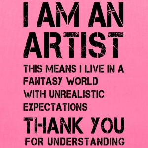 I am an Artist ...  Bags & backpacks - Tote Bag