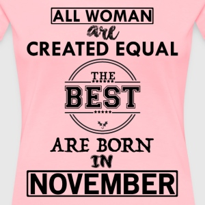 ALL WOMAN ARE CREATED EQUAL BUT THE BEST ARE BORN T-Shirts - Women's Premium T-Shirt