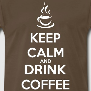 Keep Calm and Drink Coffee - Men's Premium T-Shirt
