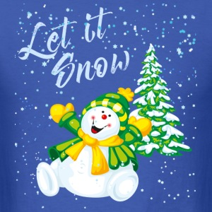 """Let it snow"" - Men's T-Shirt"