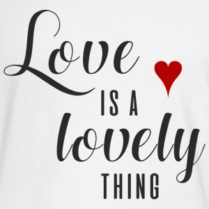 LOVE IS A LOVELY THING  Long Sleeve Shirts - Men's Long Sleeve T-Shirt