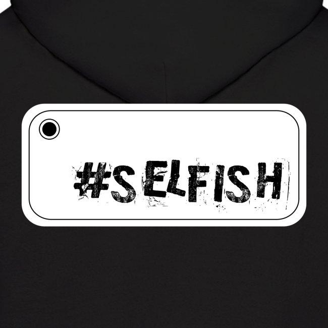 Selfish Selfie Hoodie
